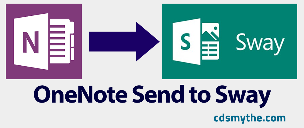 How to – Create in OneNote and Send to Sway