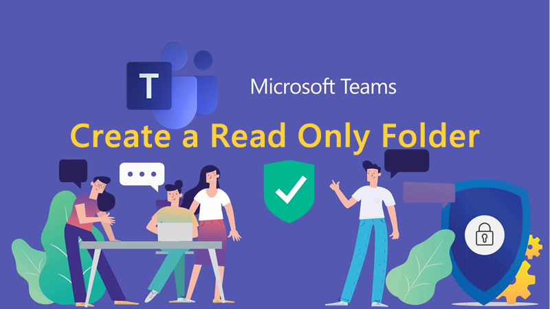 Microsoft Teams – How to Create a Read Only Folder in the Files Section